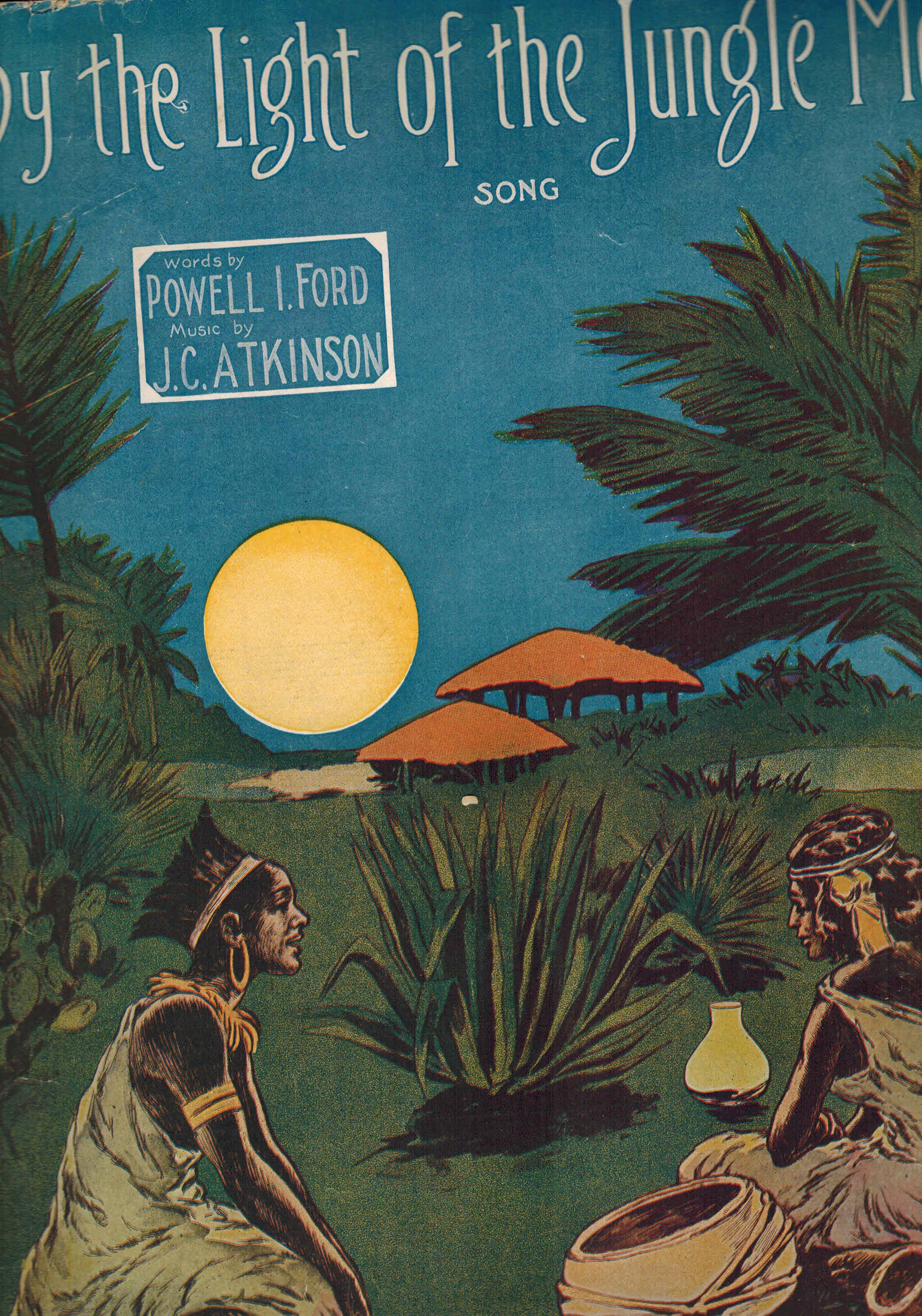 Image for by the Light of the Jungle Moon - Sheet Music 1911