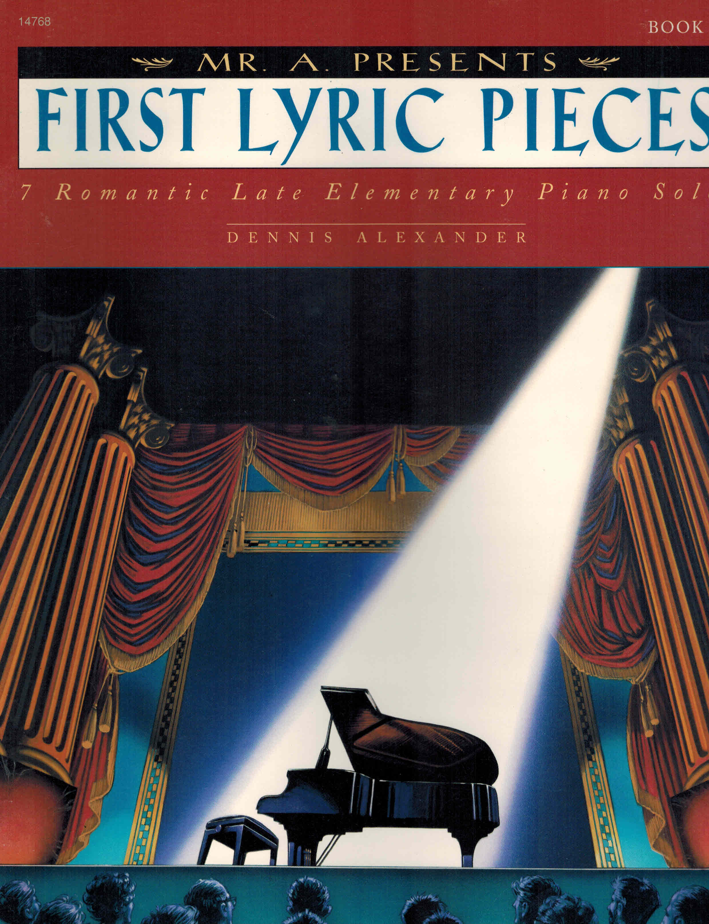 "Image for Mr. ""A"" Presents First Lyric Pieces, Bk 1: 7 Romantic Late Elementary Piano Solos"