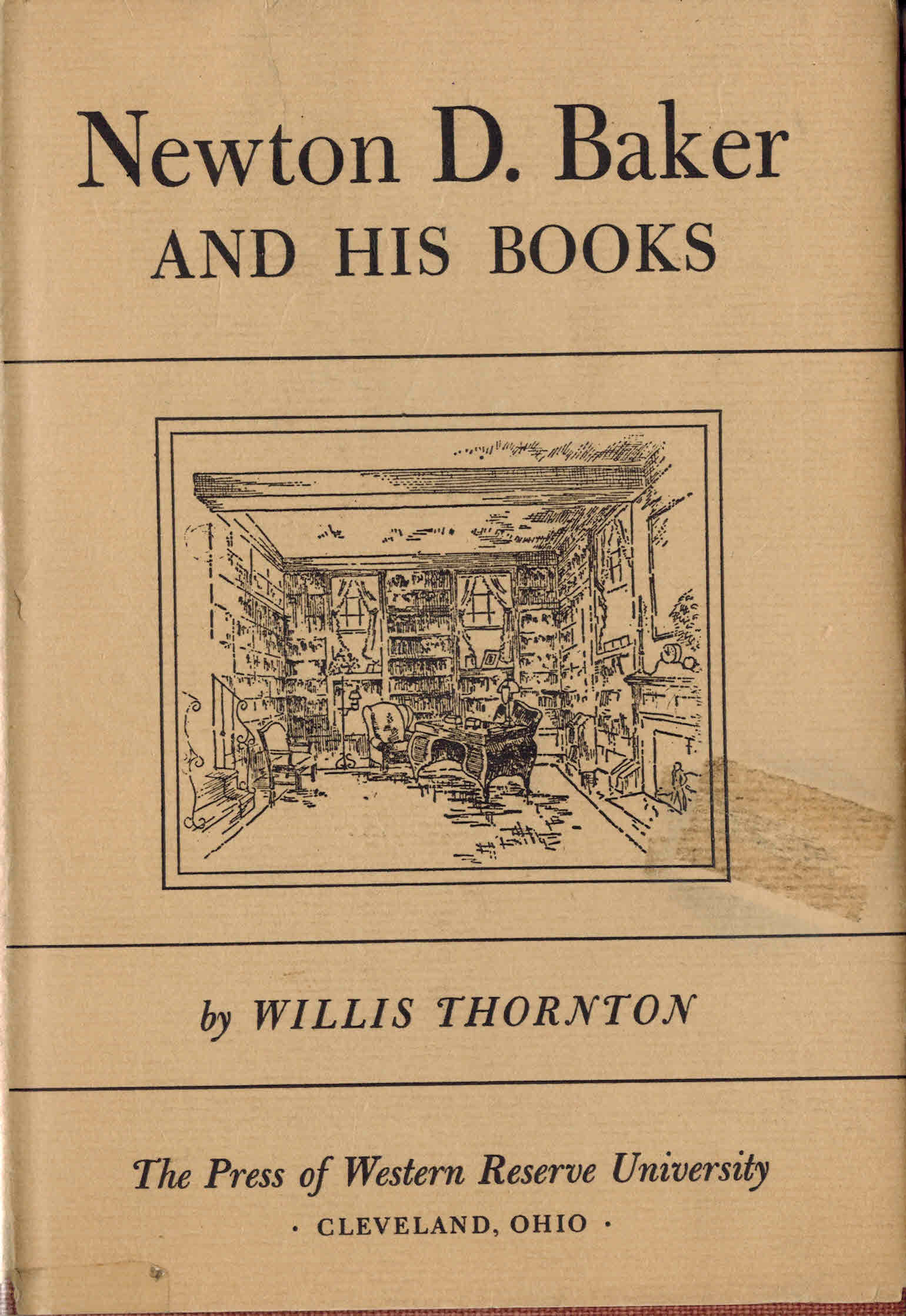 Image for Newton D. Baker and His Books