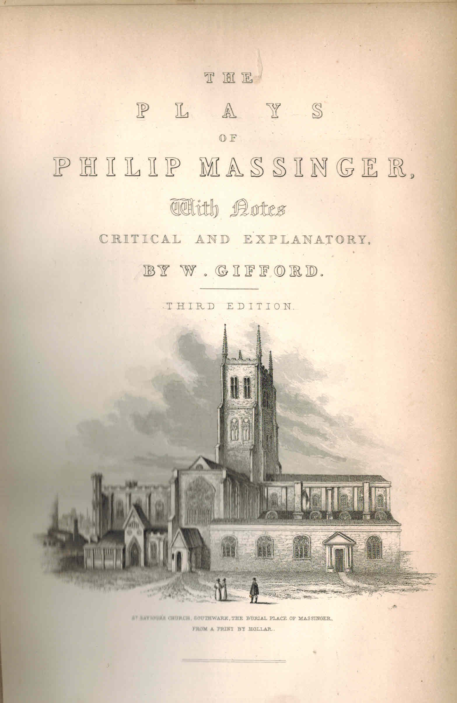 Image for The Plays of Philip Massinger with Notes Critical and Explanatory By William ) Gifford  a New Edition Complete in One Volume